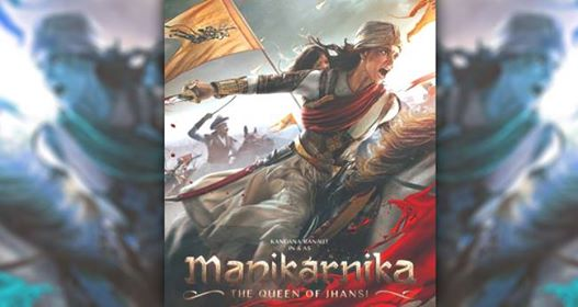 The Latest Poster Of ManikarnikaMakes Kangana Look Like A Real Queen Of Jhansi